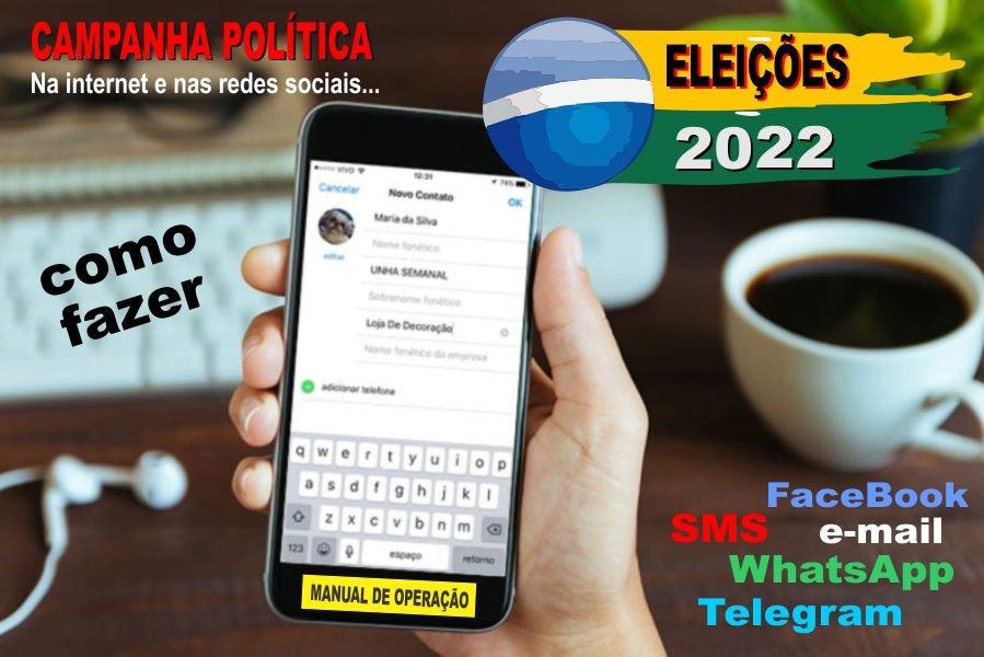 Eleições 2018 com WhatsApp, SMS, Facebook...